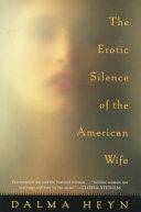 The Erotic Silence of the American Wife ebook