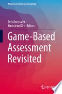 Game Based Assessment Revisited