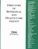 Directory of Biomedical and Health Care Grants 2006
