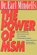 Dr. Earl Mindell's the Power of MSM