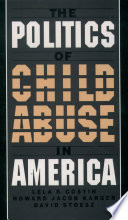 The Politics of Child Abuse in America