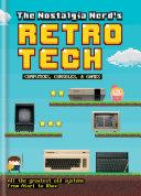 The Nostalgia Nerd s Retro Tech  Computer  Consoles   Games