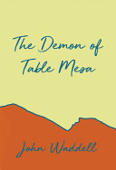 The Demon of Table Mesa