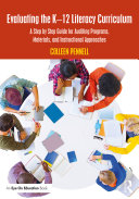Evaluating the K–12 Literacy Curriculum