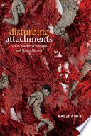 Disturbing Attachments Book