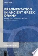 Fragmentation in Ancient Greek Drama