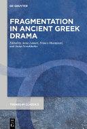 Fragmentation in Ancient Greek Drama [Pdf/ePub] eBook