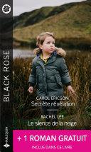 Secrète révélation - Le silence de la neige - Le vertige des sentiments Pdf/ePub eBook