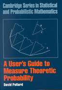 A User's Guide to Measure Theoretic Probability