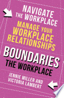Boundaries  Step Two  The Workplace