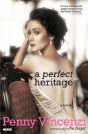 A Perfect Heritage: A Novel