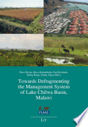 Towards Defragmenting the Management System of Lake Chilwa Basin  Malawi Book