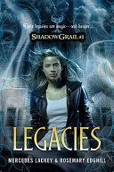 Shadow Grail #1: Legacies