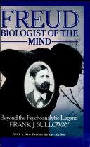 Freud, Biologist of the Mind