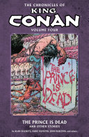 Chronicles of King Conan Volume 4  The Prince Is Dead and Other Stories