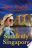 Suddenly Singapore