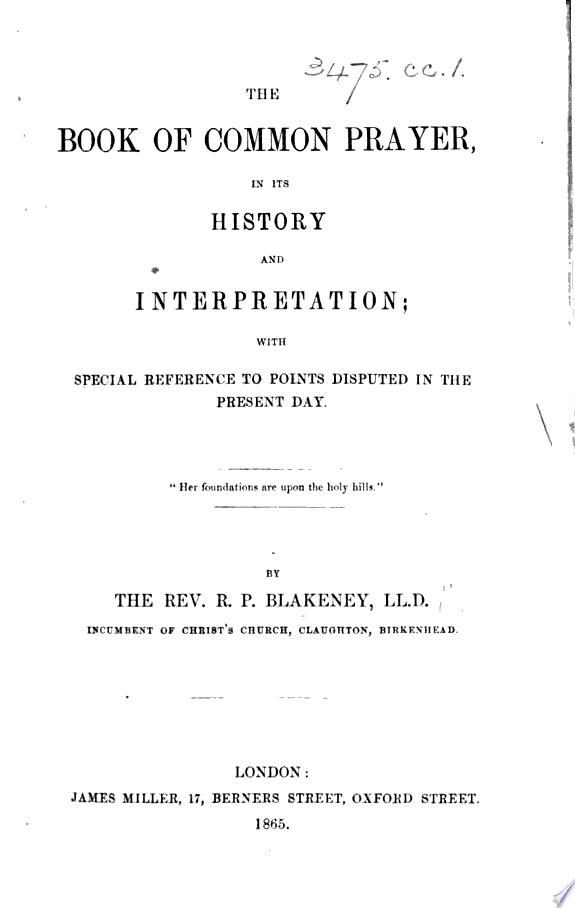 The Book of Common Prayer  in Its History and Interpretation  with Special Reference to Points Disputed in the Present Day