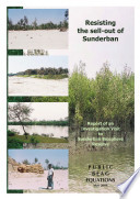 Resisting the Sell Out of the Sunderban Biosphere Reserve