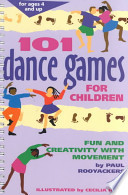 One Hundred and One Dance Games for Children