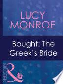 Bought  The Greek s Bride  Mills   Boon Modern   Mediterranean Brides  Book 1  Book