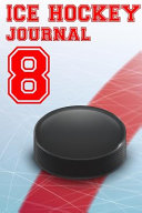 Ice Hockey Journal 8