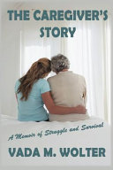 The Caregiver S Story