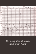 Evening Star Almanac and Hand Book