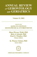 Annual Review of Gerontology and Geriatrics  Volume 23  2003