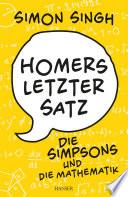 Homers letzter Satz  : Die Simpsons und die Mathematik