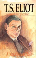 T S  Eliot  the Philosopher Poet Book