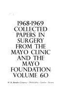 Collected Papers in Surgery from the Mayo Clinic and the Mayo Foundation