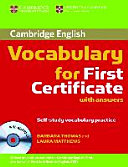 Cambridge vocabulary for first certificate : with answers ; self-study vocabulary practice