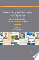 Surveilling and Securing the Olympics