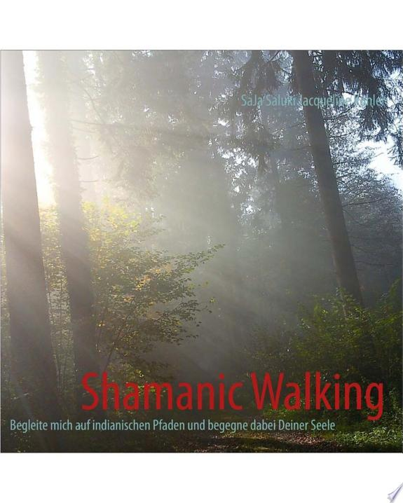 Shamanic Walking - Farb-Auflage