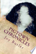 Pigtown Chronicles