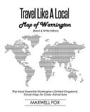 Travel Like a Local   Map of Warrington  The Most Essential Warrington  United Kingdom  Travel Map for Every Adventure