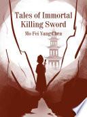 Tales Of Immortal Killing Sword