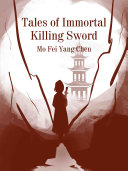 Tales of Immortal Killing Sword [Pdf/ePub] eBook
