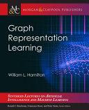 Graph representation learning / William L. Hamilton