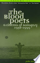 The Blood Poets: Millennial blues : from Apocalypse now to The matrix