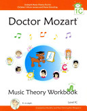 Doctor Mozart Music Theory Workbook Level 1C: In-Depth Piano Theory ...