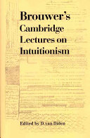 Brouwer s Cambridge Lectures on Intuitionism