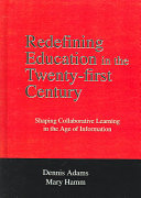 Redefining Education in the Twenty first Century