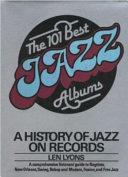 The 101 Best Jazz Albums
