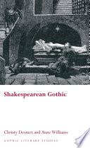 Shakespearean Gothic