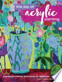 The Joy of Acrylic Painting