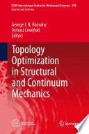 Topology Optimization In Structural And Continuum Mechanics Book PDF