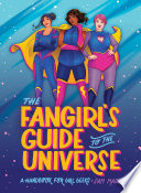 The Fangirl s Guide to the Universe