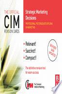 CIM Revision Cards Strategic Marketing Decisions
