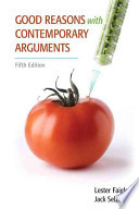 Good Reasons With Contemporary Arguments + New Mycomplab With Pearson Etext Access Card